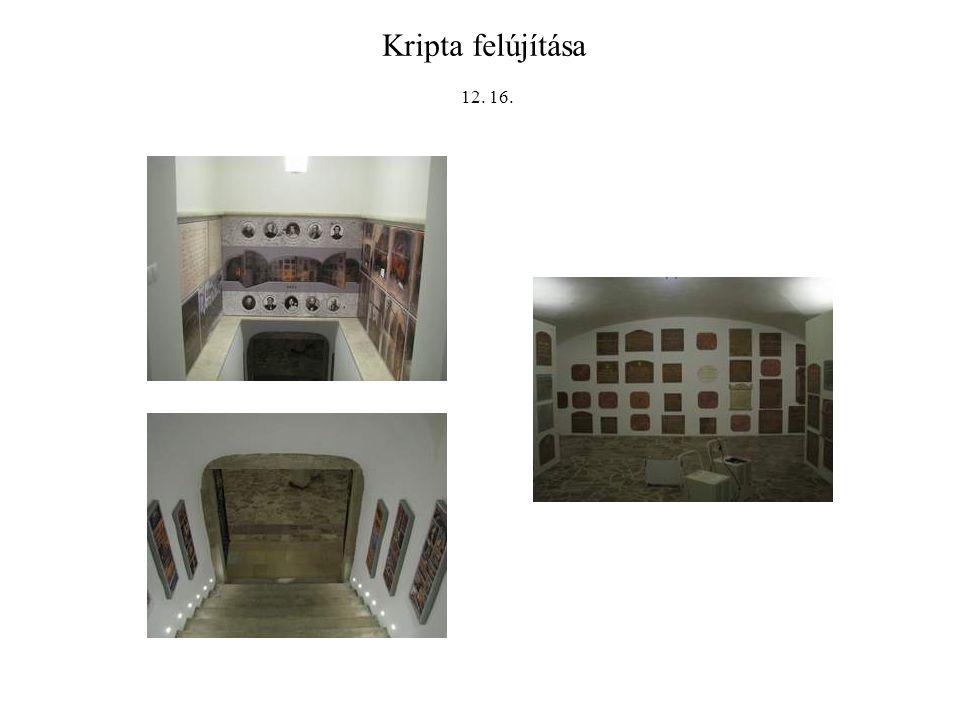 Kripta felújítása 12. 16.