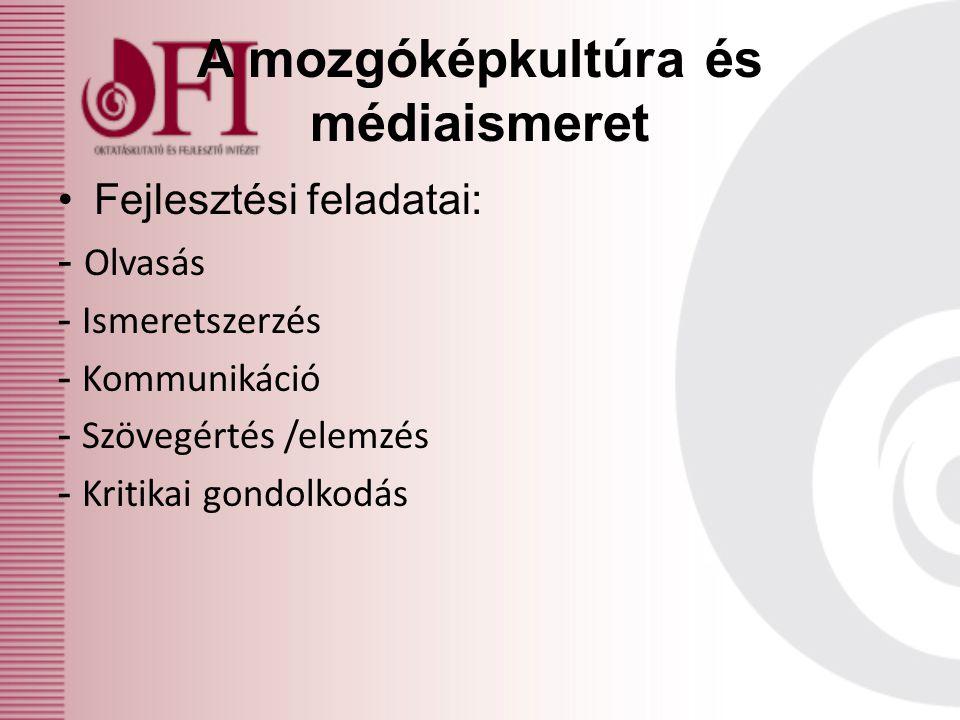 A mozgóképkultúra és médiaismeret