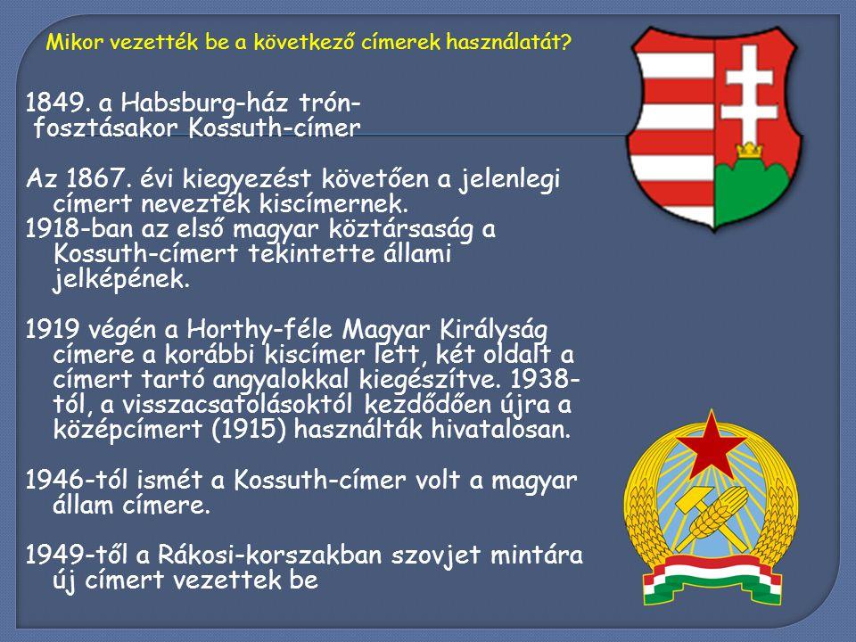 fosztásakor Kossuth-címer
