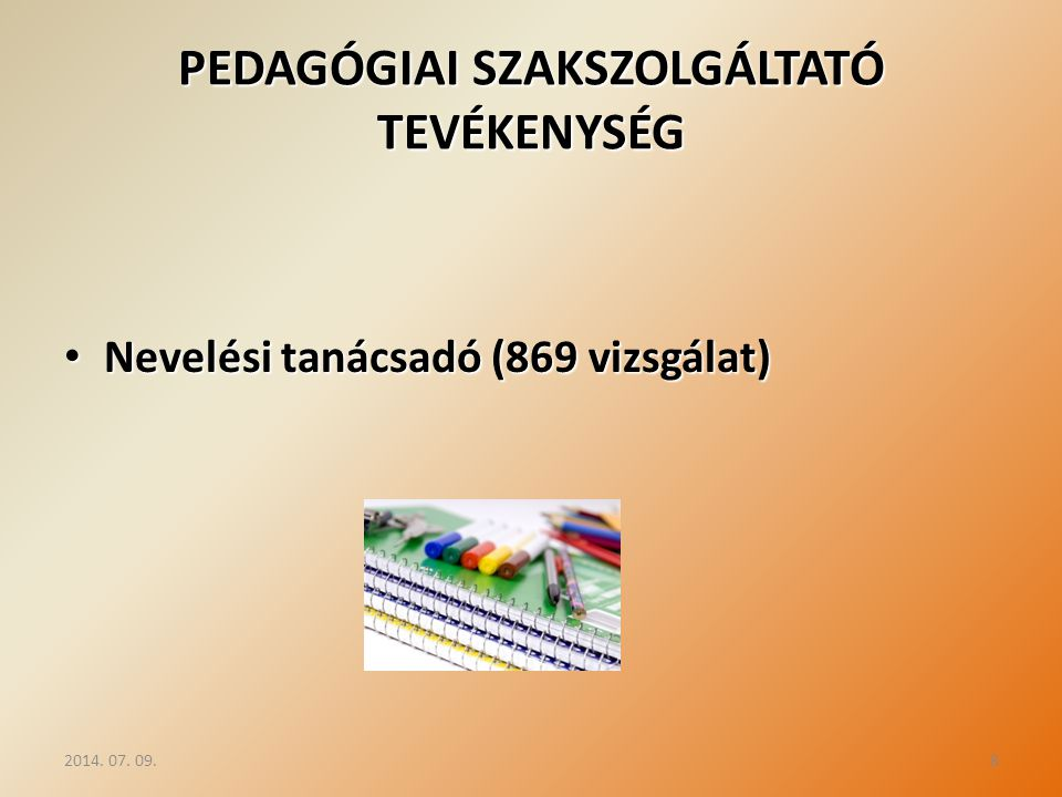 PEDAGÓGIAI SZAKSZOLGÁLTATÓ TEVÉKENYSÉG