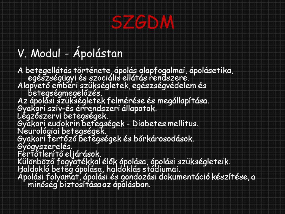 SZGDM V. Modul - Ápolástan