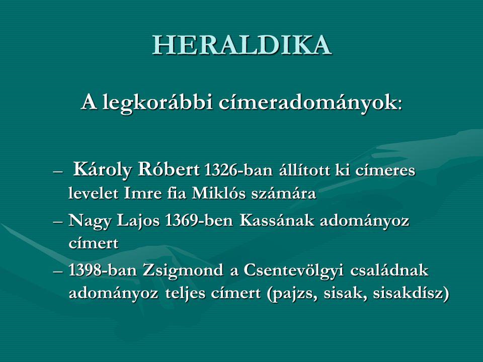 A legkorábbi címeradományok: