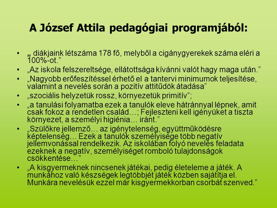 A József Attila pedagógiai programjából: