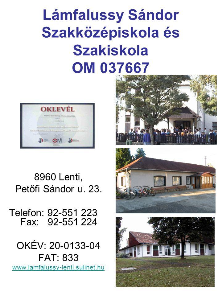 Lámfalussy Sándor Szakközépiskola és Szakiskola OM 037667