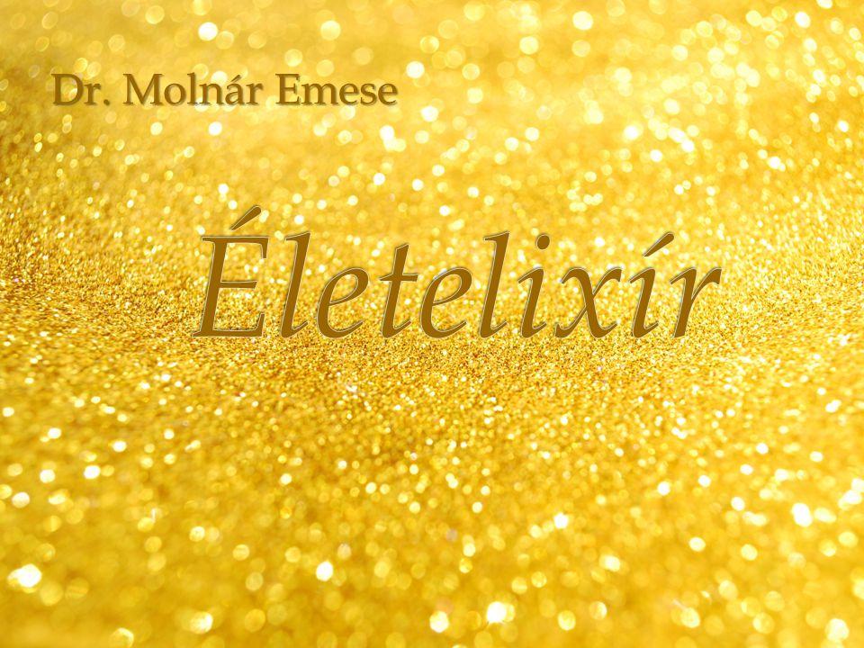 Dr. Molnár Emese Életelixír