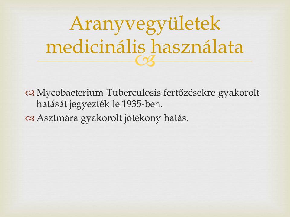 Aranyvegyületek medicinális használata
