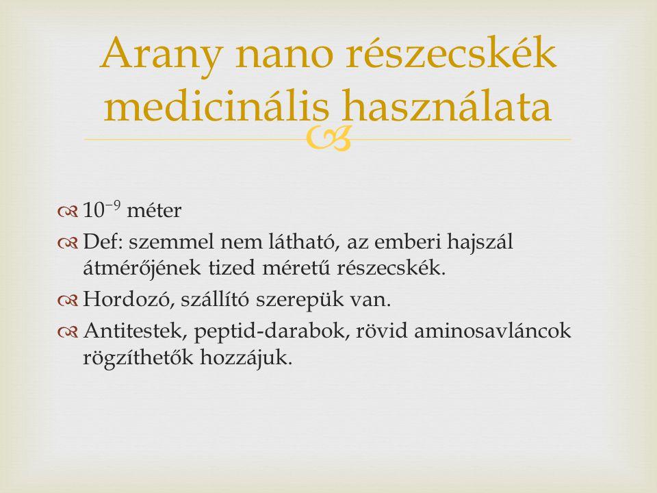 Arany nano részecskék medicinális használata