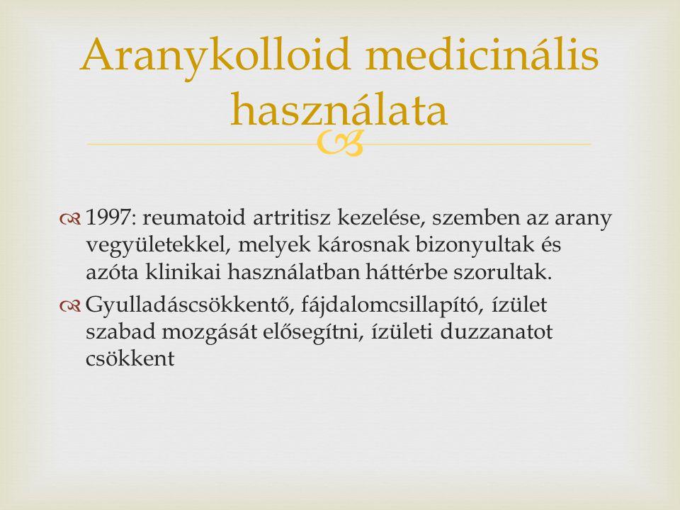 Aranykolloid medicinális használata