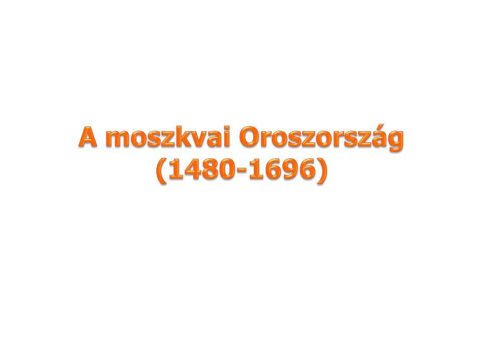 A moszkvai Oroszország (1480-1696)