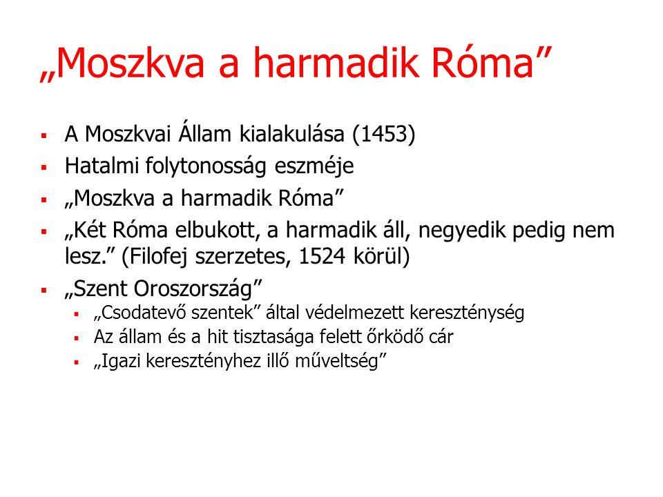 """""""Moszkva a harmadik Róma"""