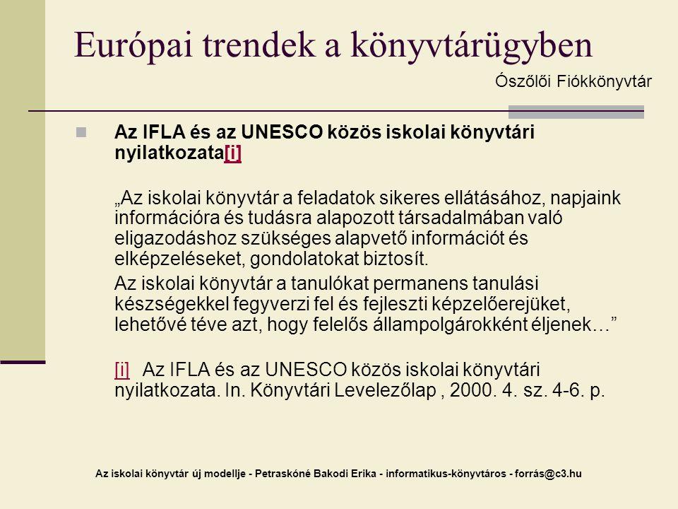Európai trendek a könyvtárügyben