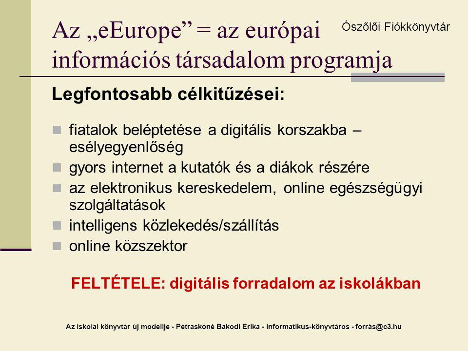 """Az """"eEurope = az európai információs társadalom programja"""