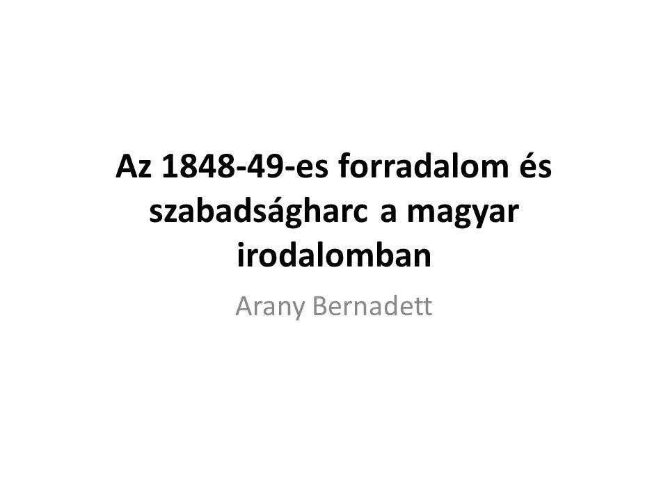 Az 1848-49-es forradalom és szabadságharc a magyar irodalomban
