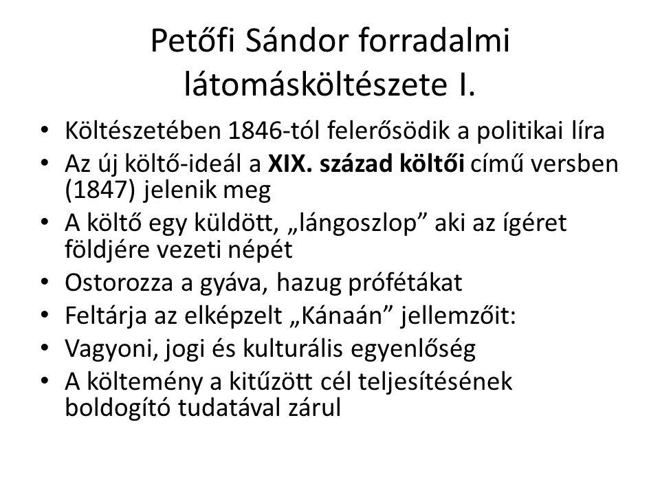 Petőfi Sándor forradalmi látomásköltészete I.