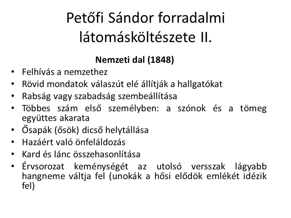 Petőfi Sándor forradalmi látomásköltészete II.