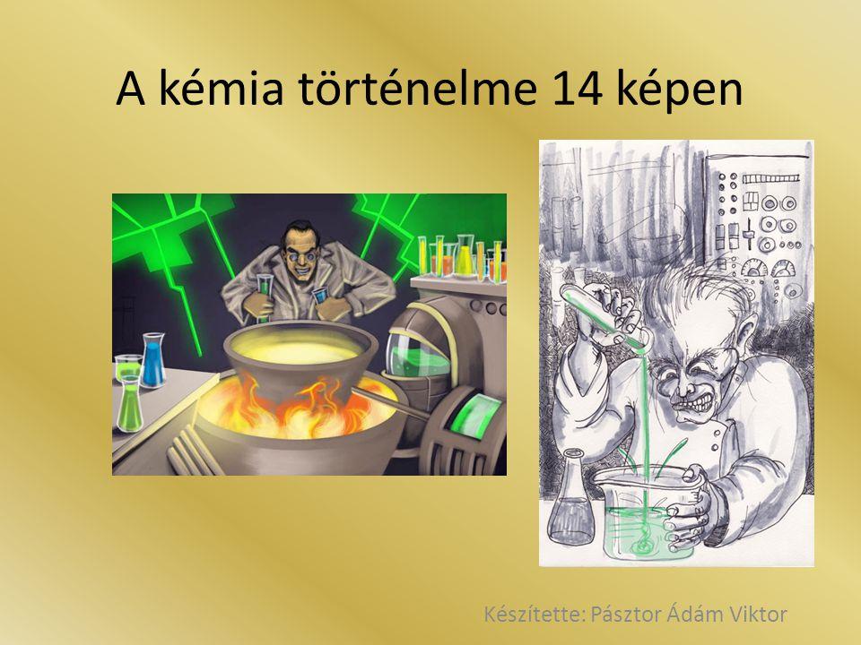 A kémia történelme 14 képen