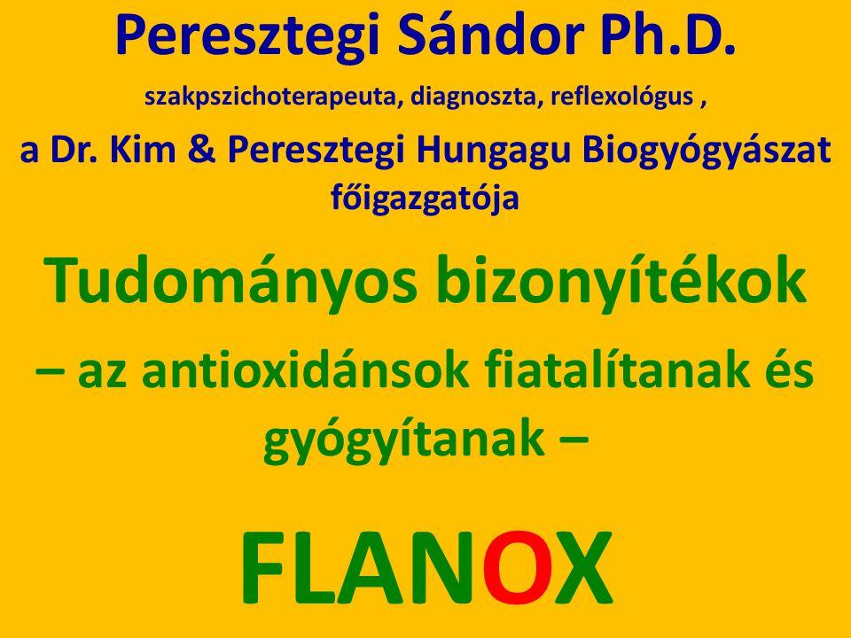 FLANOX Tudományos bizonyítékok Peresztegi Sándor Ph.D.