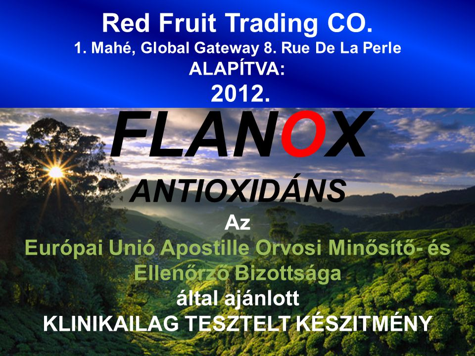 FLANOX ANTIOXIDÁNS Red Fruit Trading CO. 2012. Az