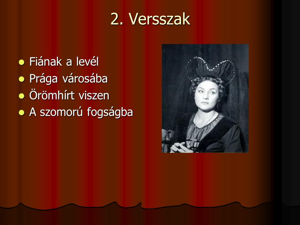 2. Versszak Fiának a levél Prága városába Örömhírt viszen
