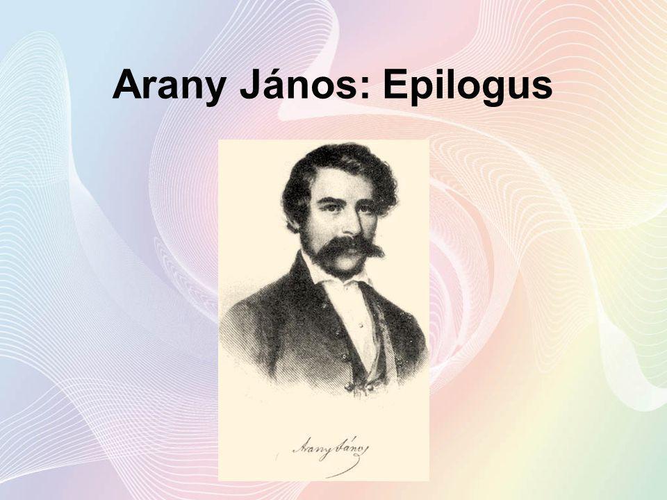 Arany János: Epilogus