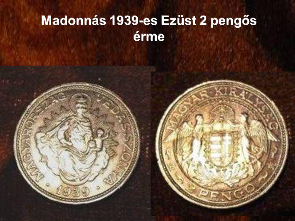 Madonnás 1939-es Ezüst 2 pengős érme
