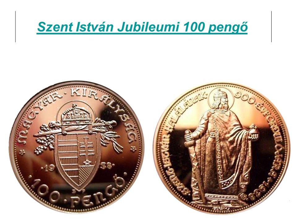 Szent István Jubileumi 100 pengő