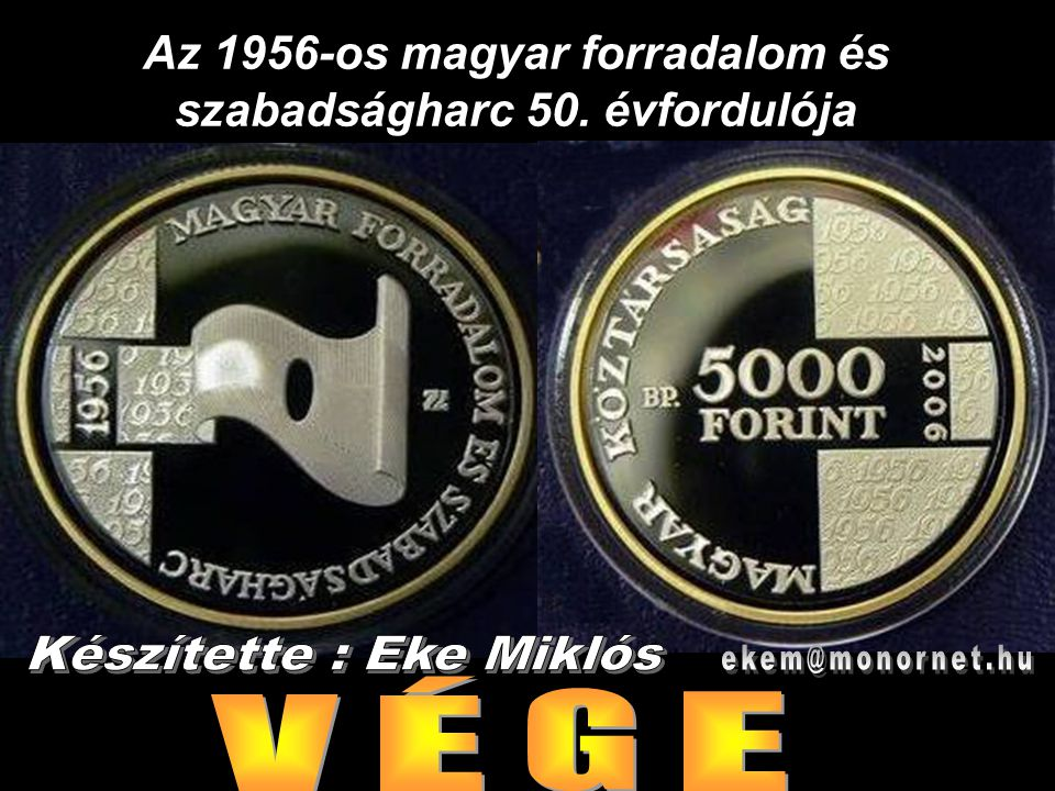 Az 1956-os magyar forradalom és szabadságharc 50. évfordulója