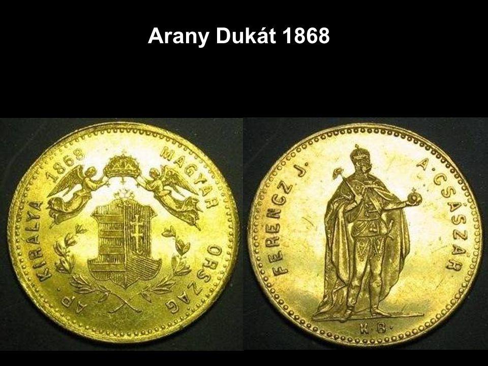 Arany Dukát 1868