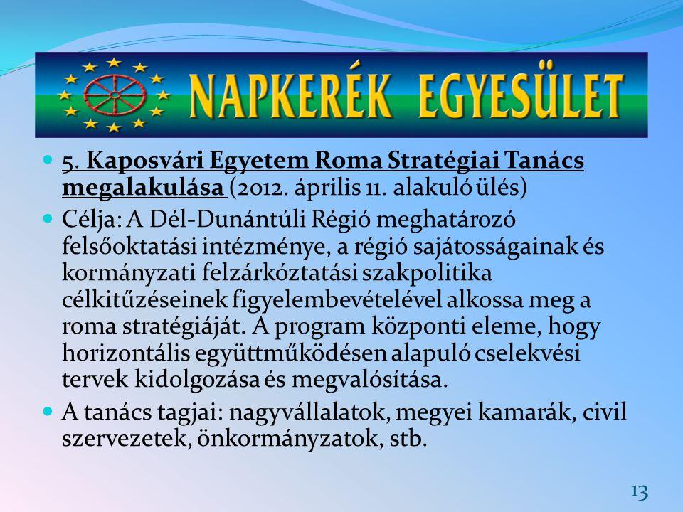 5. Kaposvári Egyetem Roma Stratégiai Tanács megalakulása (2012
