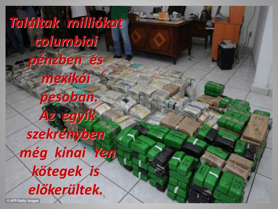Találtak milliókat columbiai pénzben és mexikói pesoban