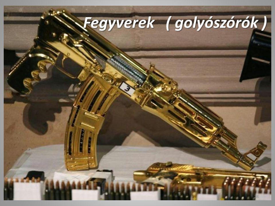 Fegyverek ( golyószórók )
