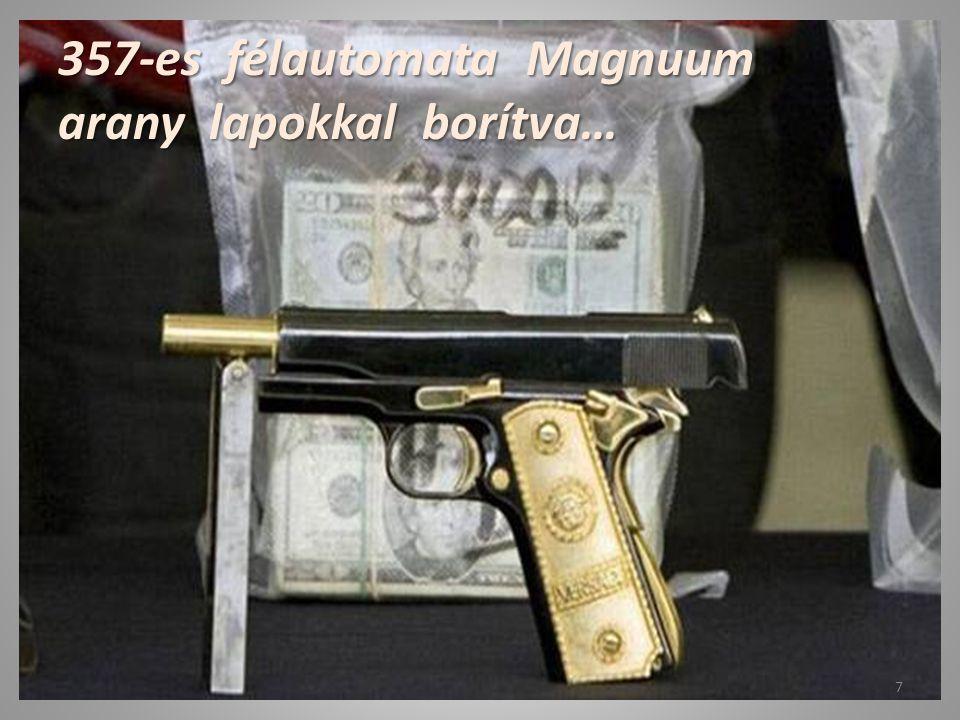 357-es félautomata Magnuum arany lapokkal borítva…