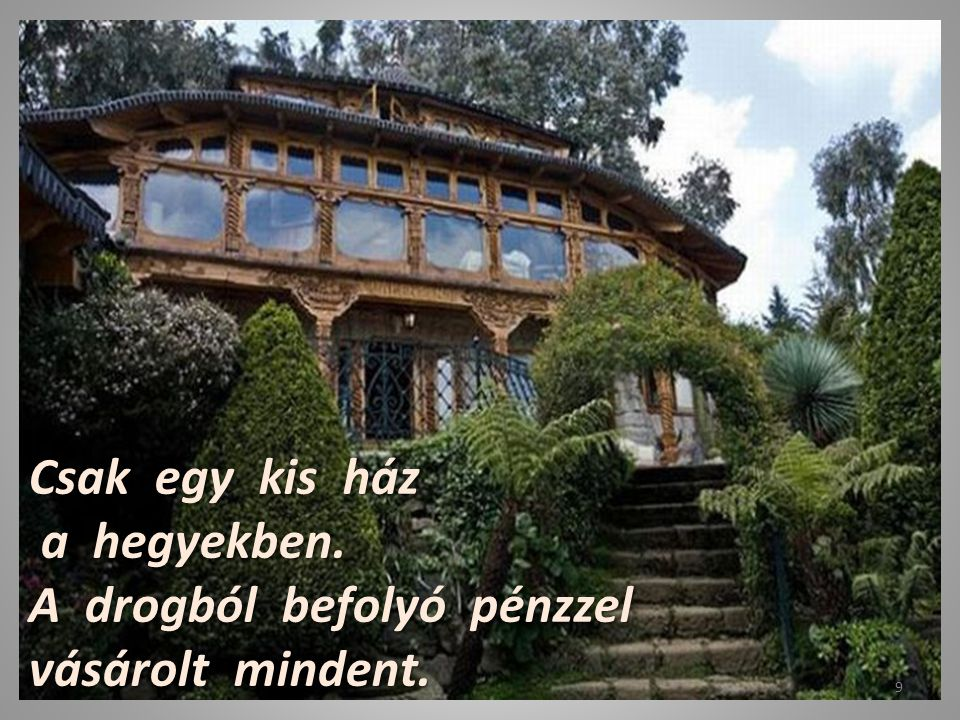 Csak egy kis ház a hegyekben