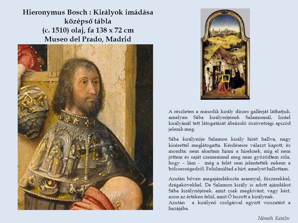 Hieronymus Bosch : Királyok imádása