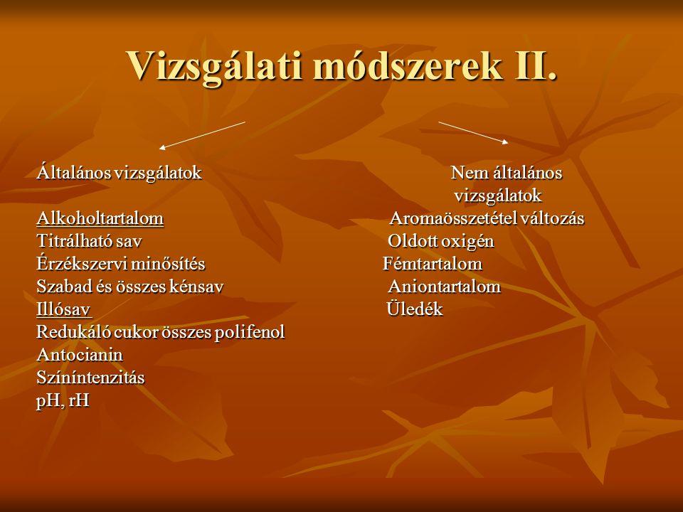 Vizsgálati módszerek II.