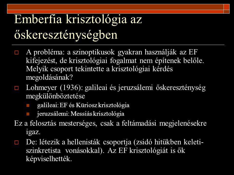 Emberfia krisztológia az őskereszténységben