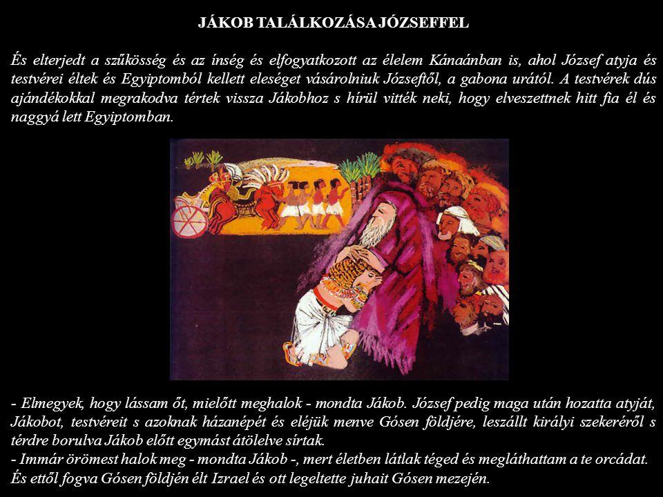 JÁKOB TALÁLKOZÁSA JÓZSEFFEL