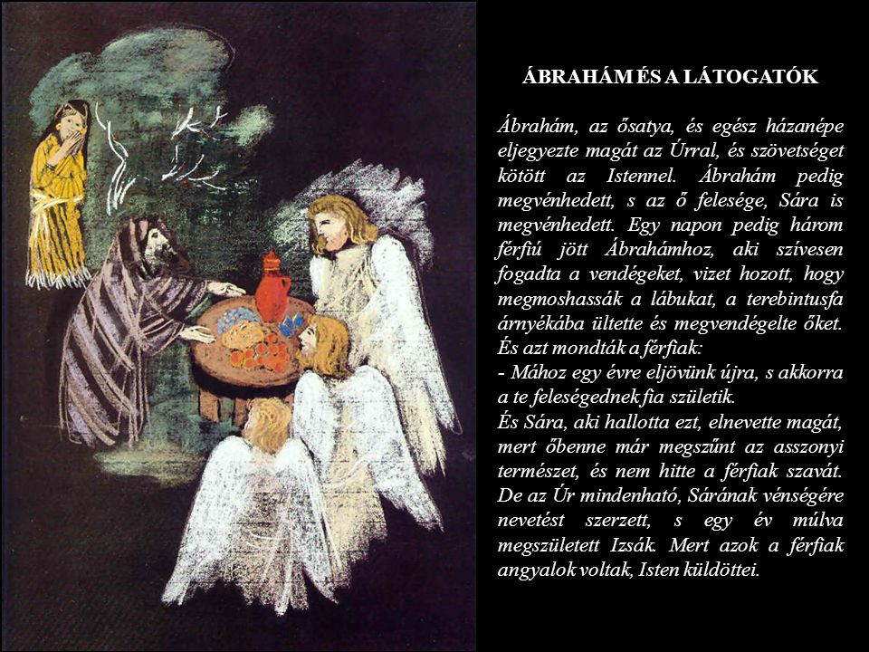 ÁBRAHÁM ÉS A LÁTOGATÓK
