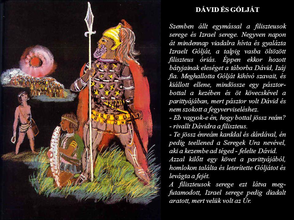 DÁVID ÉS GÓLJÁT