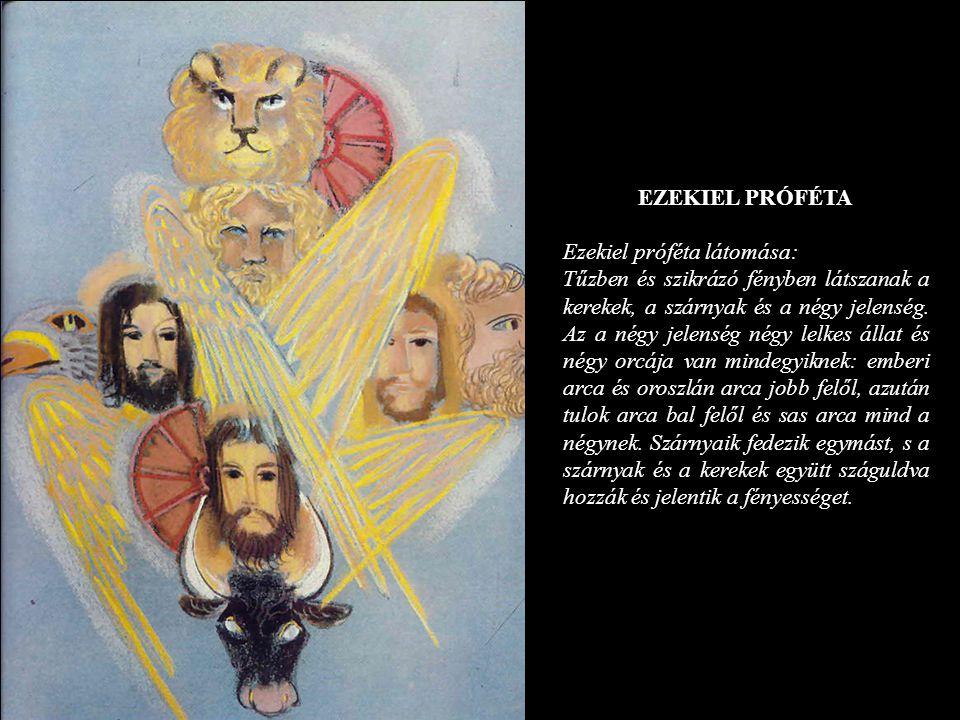 EZEKIEL PRÓFÉTA Ezekiel próféta látomása: