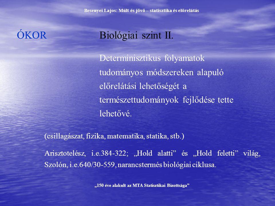 ÓKOR Biológiai szint II.