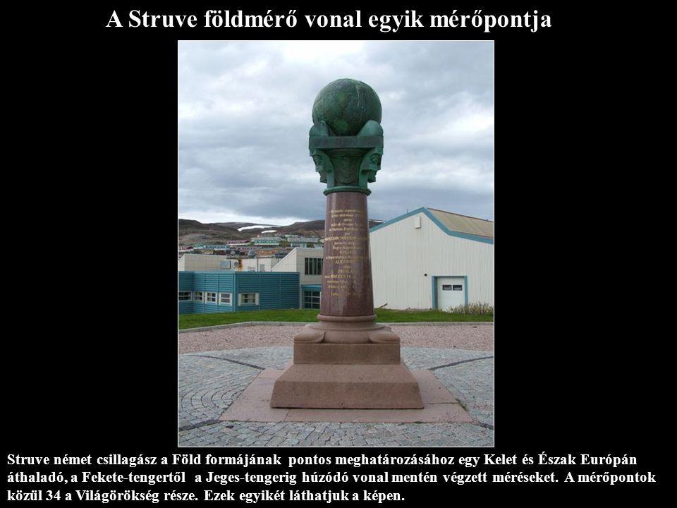 A Struve földmérő vonal egyik mérőpontja