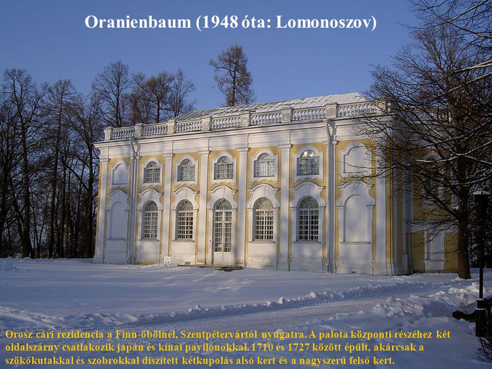 Oranienbaum (1948 óta: Lomonoszov)