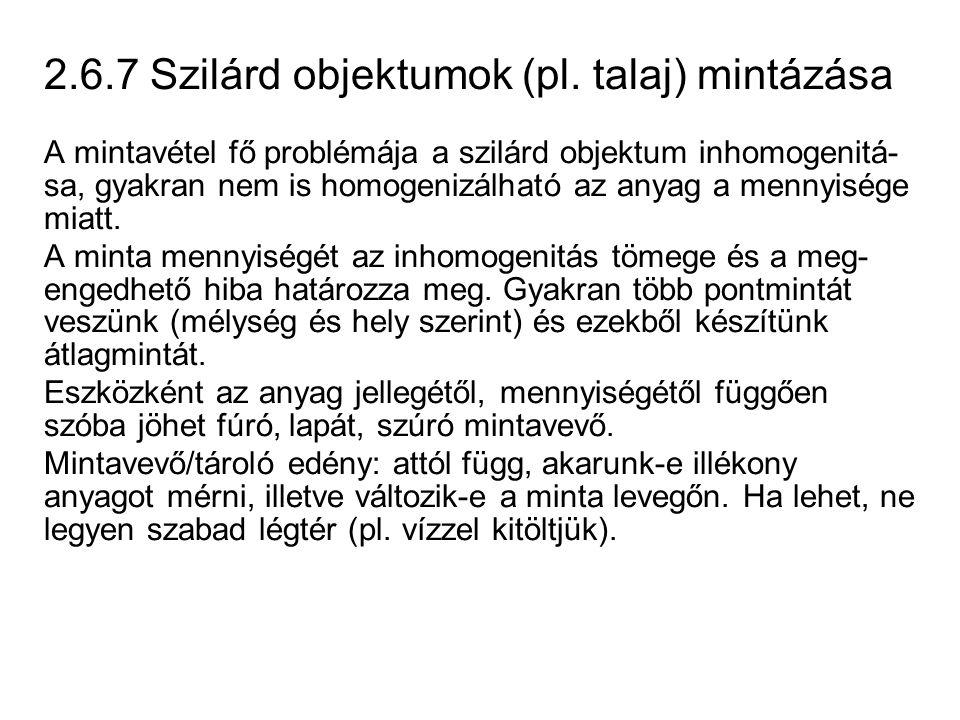 2.6.7 Szilárd objektumok (pl. talaj) mintázása