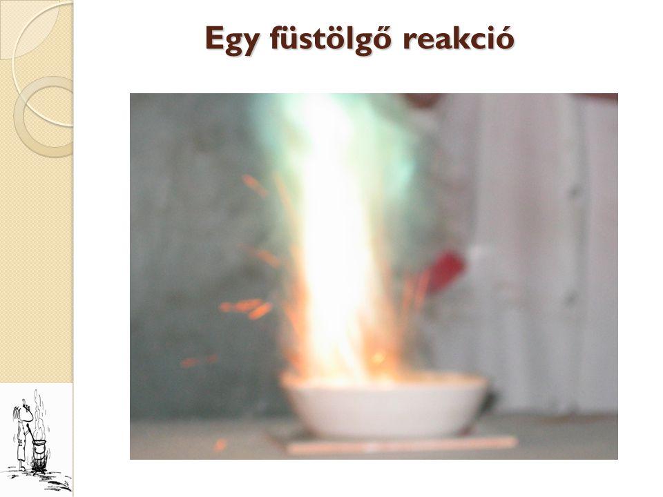 Egy füstölgő reakció
