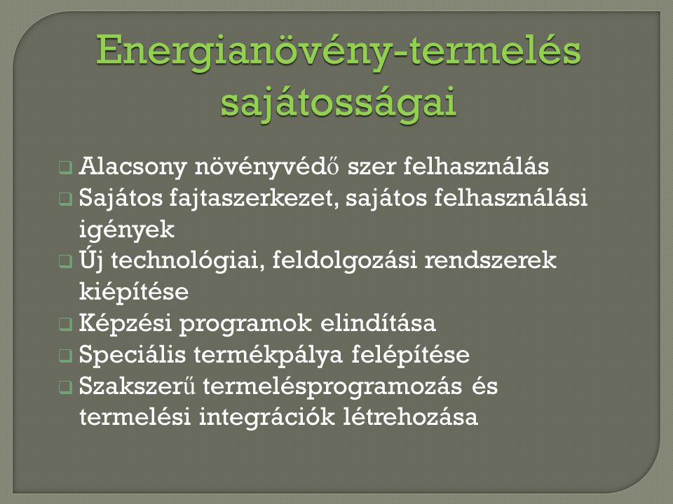 Energianövény-termelés sajátosságai