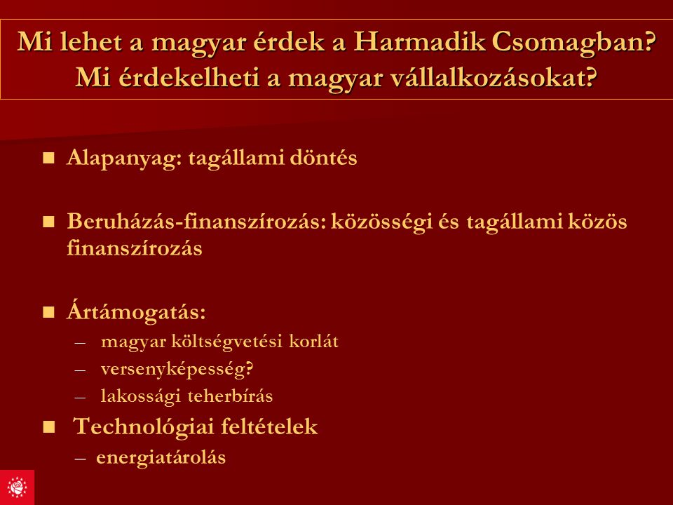 Mi lehet a magyar érdek a Harmadik Csomagban