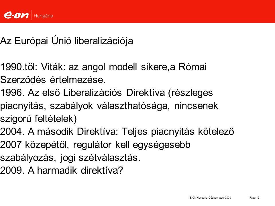 Az Európai Únió liberalizációja 1990