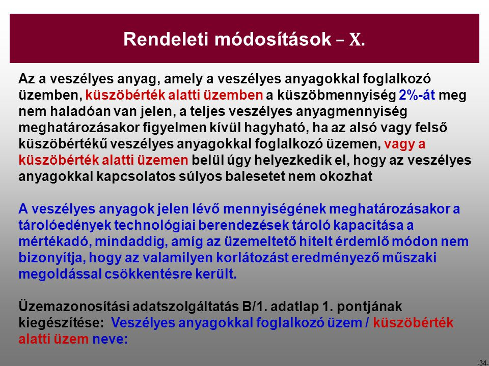 Rendeleti módosítások – X.