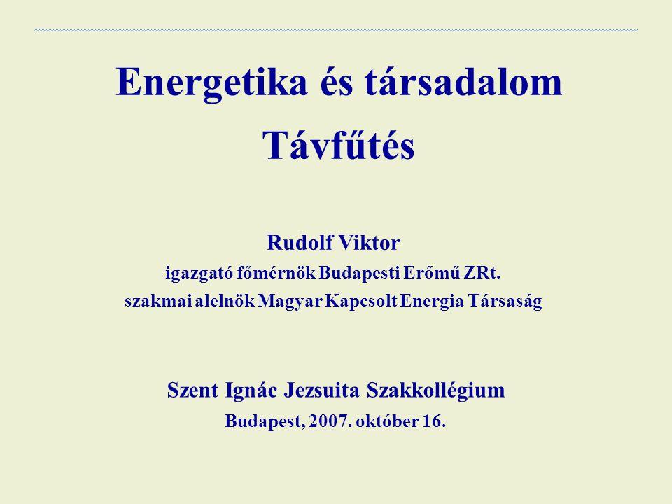 Energetika és társadalom Távfűtés